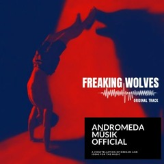Andromeda Synister ft Madame Siv- Freaking Wolves