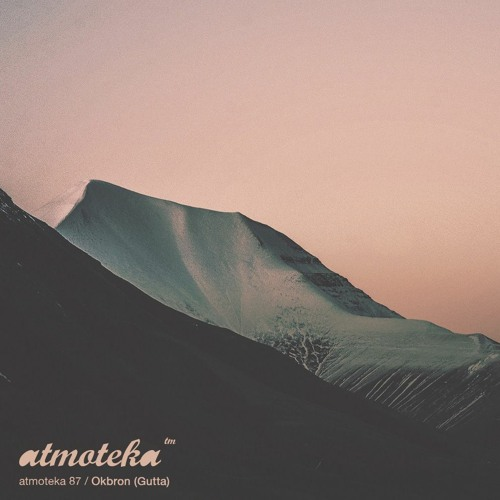 Download Okbron [Gutta] - Atmoteka 87 [2021] mp3