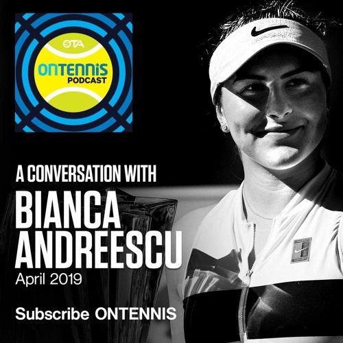 with Bianca Andreescu