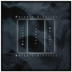 Melodic District