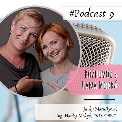 Rozhovor s Hankou Mokrou o jejím poslání a vnímání zdraví.