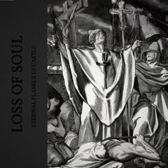 ETERNAL FLAME X DJ CASTLE - LOSS OF SOUL