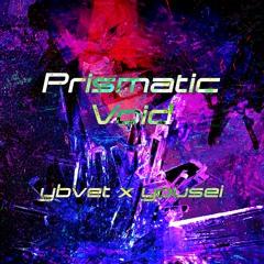 Ybvet X Yousei - Prismatic Void