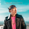 Download No Me Amenaces Mp3