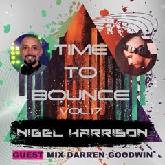 Time To Bounce Vol.17 guest mix Darren Goodwin