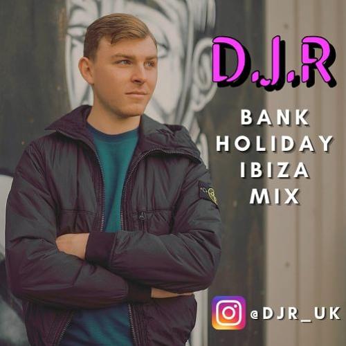 Bank Holiday Ibiza Mix