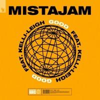 MistaJam FT. Kelli Leigh - Good (BigB Remix)