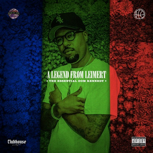 A Legend from Leimert - The Essential Dom Kennedy