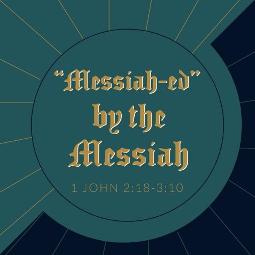 """Messiah-ed"" by the Messiah"
