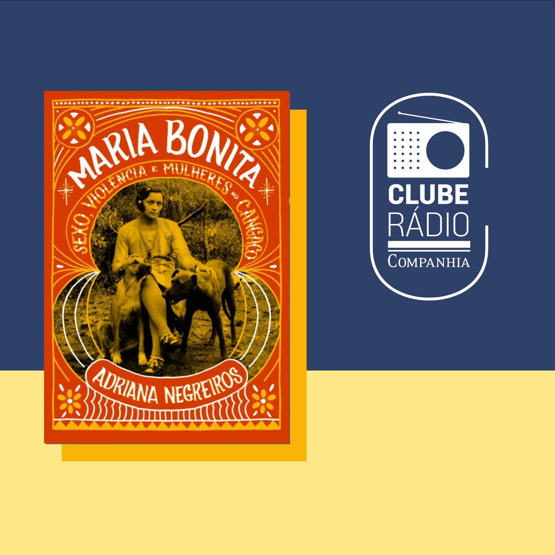 #156 - Clube Rádio Companhia - Maria Bonita