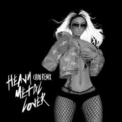 Heavy Metal Lover (Chun Remix)