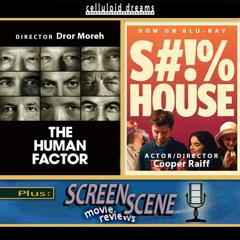 DROR MOREH (THE HUMAN FACTOR) + COOPER RAIFF (S#!%HOUSE) + NEW REVIEWS (CELLULOID DREAMS) 5/6/21