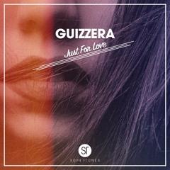 Guizzera - Just For Love [Radio Edit]
