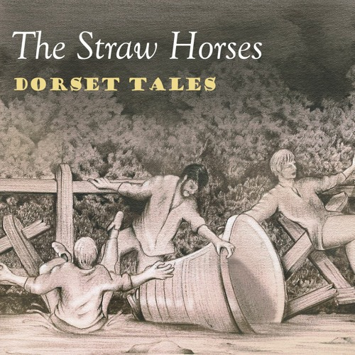 'Dorset Tales' by The Straw Horses