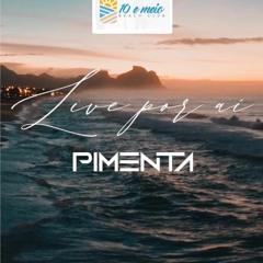 PIMENTA - LIVES POR AÍ - 10 E MEIO - RJ
