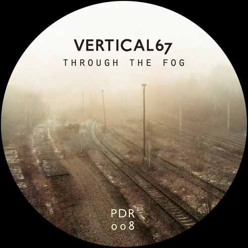 Vertical 67 - Through the Fog