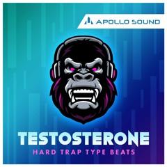 Testosterone Hard Trap Type Beats (FREE SAMPLE PACK)