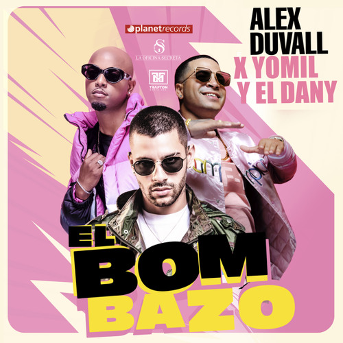 El Bombazo (with Yomil y El Dany) Song