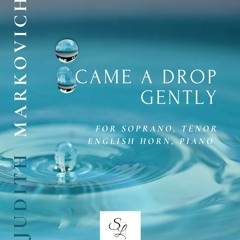 Markovich: Came a Drop Gently