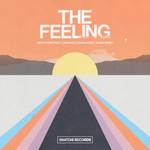 01 Riva Starr Feat. Gavin Holligan - The Feeling (Honey Dijon Extended Remix) [Snatch! Records]