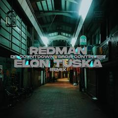 Redman - Da Countdown (Saga Continues)(Elon Tuska Remix)