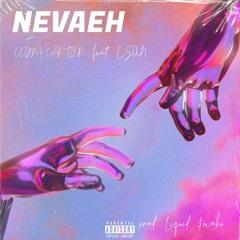 Neveah feat. CSUN (prod by Liquid Smoke)