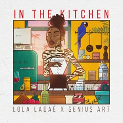 Lola Ladae - In The Kitchen (Prod By Genius Art)
