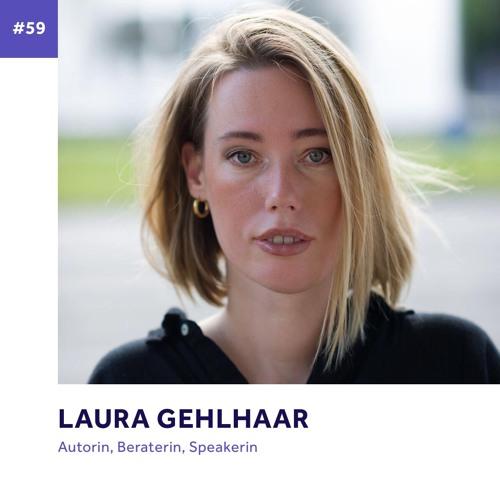 #59 - Laura Gehlhaar über Heimat, Verlust und Humor als Werkzeug im Umgang mit Ableismus