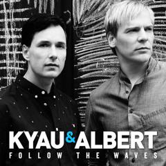 Kyau & Albert - Follow The Waves (Alan Banks Remix 21)