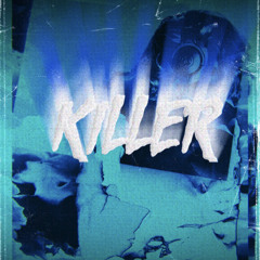 Killer (prod. tendo)
