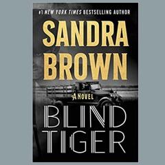 Sandra Brown & BLIND TIGER On Wine Women & Writing