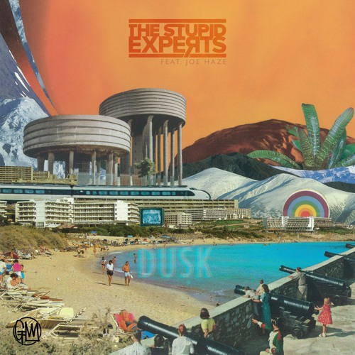 The Stupid Experts Feat Joe Haze - Dusk
