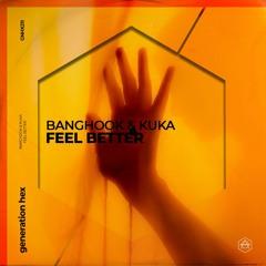 Banghook & Kuka - Feel Better