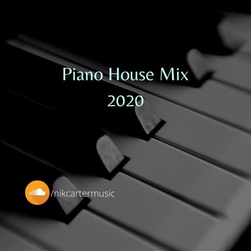 Piano House Mix 2020