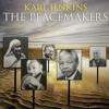 Jenkins: The Peacemakers: One Song ((Thomas Mallory, Rumi, Barratt, Jenkins))