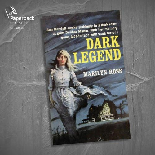 """""""Dark Legend"""" by Marilyn Ross read by Romy Nordlinger"""