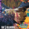 Download DA 5 BLOODS - Double Toasted Audio Review Mp3