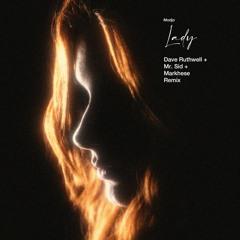 Modjo - Lady (Dave Ruthwell x Mr. Sid x Markhese Remix)