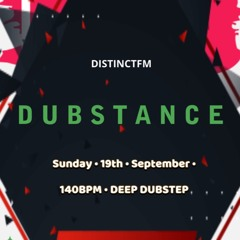 DUBSTANCE On DistinctFM : 19th September 2021