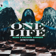 BIJOU & Kaleena Zanders - One Life (HeyMcFly! Remix)