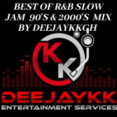 BEST OF R&B SLOW JAM 90'S & 2000'S MIX BY DEEJAYKKGH
