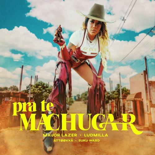 Major Lazer & Ludmilla - Pra Te Machucar (feat. ÀTTØØXXÁ and Suku Ward)