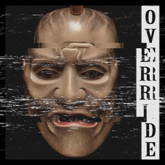 Override (OUT ON ALL PLATFORMS)