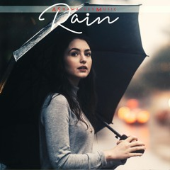 Rain - Sad and Emotional Background Music For Videos and Films (Download Mp3)