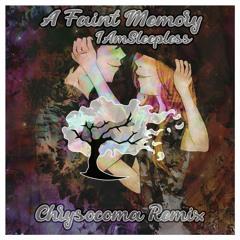 iamsleepless - A Faint Memory (Chrysocoma Remix)