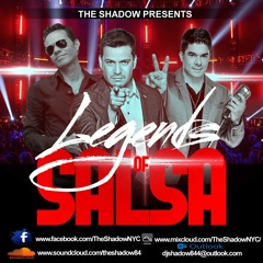 The Shadow Presents Legends Of Salsa