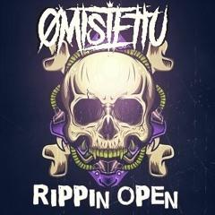 Omistettu - Rippin Open