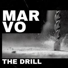 Marvo - The Drill (Original Mix)