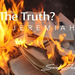 Jeremiah: The Truth?