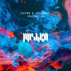 Katar, Groowerk - Imagination (Original Mix) [La Mishka]